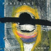 The Partisans: Swamp [Digipak]
