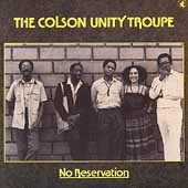 Colson Unity Troup: No Reservation