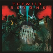 The Wild Beyond: The  Wild Beyond [Digipak]