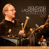 Wolfgang Lackerschmid Connection: Live