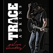 Trace Adkins: Live Country