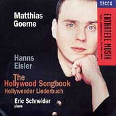 Eisler: The Hollywood Songbook / Goerne, Schneider