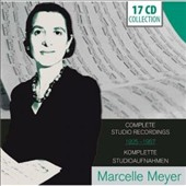 Marcelle Meyer: Complete Studio Recordings 1926-1957