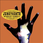 Stanley Cowell: Juneteenth