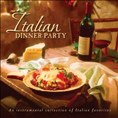 Various Artists: Italian Dinner Party