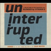 Various Artists: Uninterrupted: Blended by Vitamin D [Digipak]