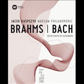 Brahms, Bach: Orchestrated by Schoenberg
