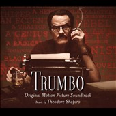Theodore Shapiro: Trumbo [Original Soundtrack] [Digipak]