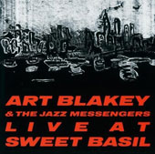 Art Blakey: Live at Sweet Basil