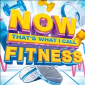 Various Artists: Now That's What I Call Fitness [Digipak]