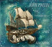 John Martin (Cello): The Hidden Notes, Spirit of Adventure
