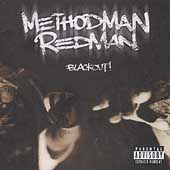 Method Man & Redman/Method Man: Blackout! [PA]