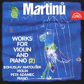 Martinu: Works for Violin and Piano Vol 2 / Matousek, Adamec