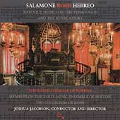 Salamone Rossi: Baroque Music for the Synagogue / Jacobson, Zamir Chorale