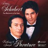 Schubert: Piano Masterworks for Four Hands /A. & J. Paratore