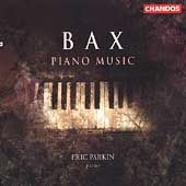Classics - Bax: Piano Music / Eric Parkin