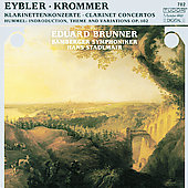 Eybler, Krommer: Clarinet Concertos;  Hummel / Brunner, etc