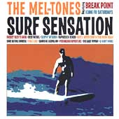 The Mel-Tones: Surf Sensation [Digipak]