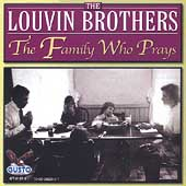 The Louvin Brothers: The Family Who Prays