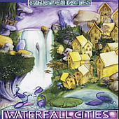 Ozric Tentacles: Waterfall Cities [Digipak]