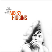 Missy Higgins: The Sound of White