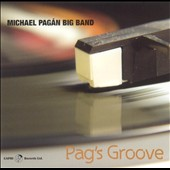 Michael Pagan Big Band/Michael Pagán: Pag's Groove
