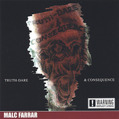 Malc Farrar: Truth Dare & Consequence
