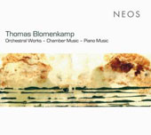 Thomas Blomenkamp: orchestral works; chamber music; piano music / Stefan Irmer, piano; Dusseldorf SO Wind Quintet