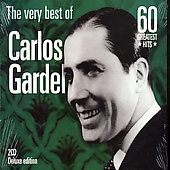 Carlos Gardel: Very Best Of (40 Greatest Hits)