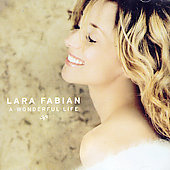 Lara Fabian: A Wonderful Life