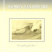 Sandy Salisbury: Everything for You, Vol. 1 [Remaster]