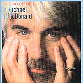 Michael McDonald (Vocals/Keys): The Voice of Michael McDonald