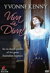 Yvonne Kenny: Viva La Diva! - An in-depth profile of the great Australian soprano [DVD]