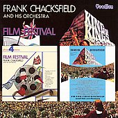 Frank Chacksfield: Film Festival / King of Kings and other Film Spectaculars