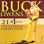 Buck Owens: 21 #1 Hits: The Ultimate Collection