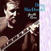 Doug MacDonald: Gentle Rain