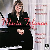 Marta Felcman Plays - Piano works by Scarlatti, Bach, etc