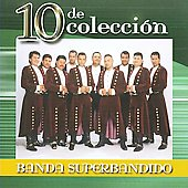 Banda Superbandido: 10 de Coleccion *