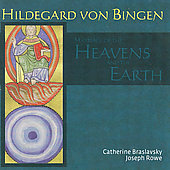 Marriage of the Heavens and the Earth - Hildegard von Bingen / Catherine Braslavsky, Joseph Rowe