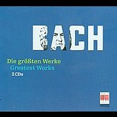 Greatest Works - Bach / Koch, Schreier, Sanderling, Biggs, et al