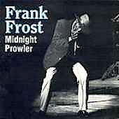 Frank Frost: Midnight Prowler