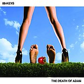 88-Keys: The Death of Adam [PA] [Digipak]
