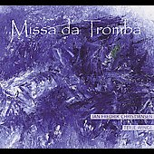 Karlsen: Missa da Tromba;  Laukvik, Vea, Hovland / Jan Fredrick Christiansen, Terje Winge