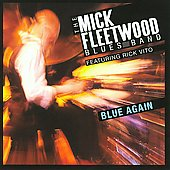 Mick Fleetwood Blues Band/Mick Fleetwood: Blue Again!