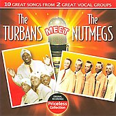 The Turbans (Philadelphia): The Turbans Meet the Nutmegs *