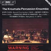 Cage, Cowell, Lundquist / Kroumata Percussion Ensemble