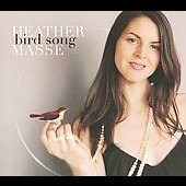 Heather Masse: Bird Song [Digipak]