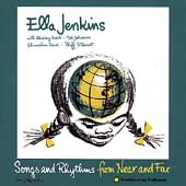 Ella Jenkins: Songs and Rhythms from Near and Far