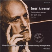 Ernest Ansermet: The Early Days (1916-1955)