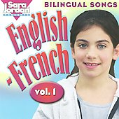 Sara Jordan: Bilingual Songs: English-French, Vol. 1